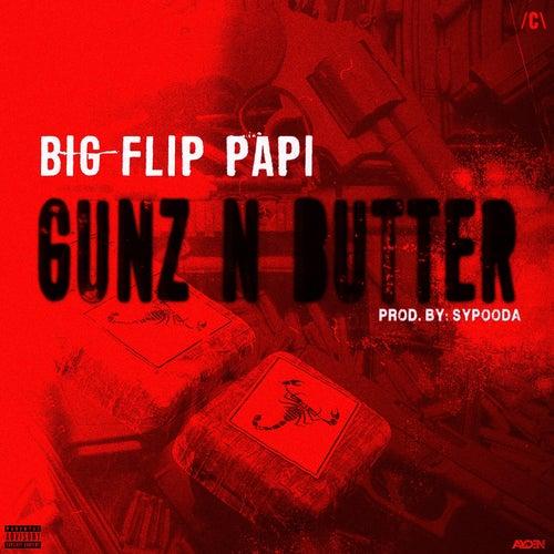 Gunz N Butter