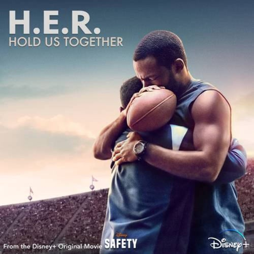 """Hold Us Together (From the Disney+ Original Motion Picture """"Safety"""")"""