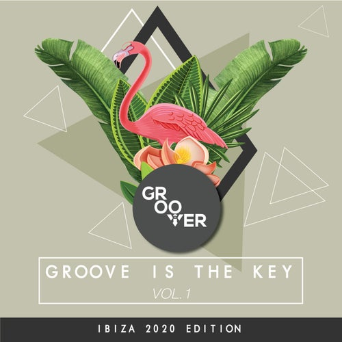 Groove Is The Key VOL.1 Ibiza Edition