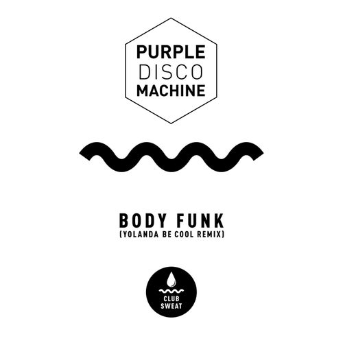 Body Funk (Yolanda Be Cool Extended Mix)