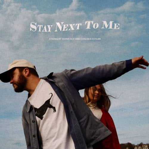 Stay Next To Me