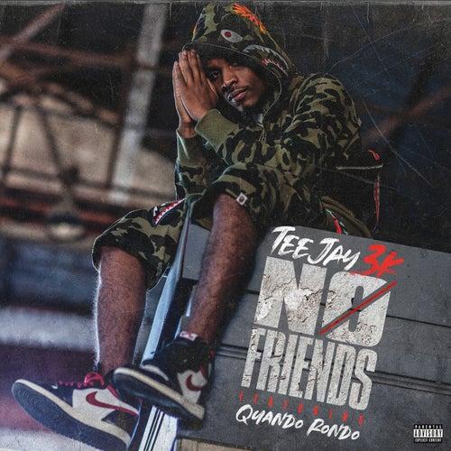 No Friends (feat. Quando Rondo)