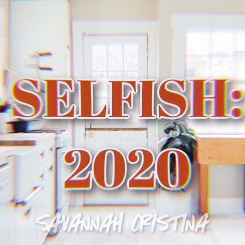 Selfish 2020