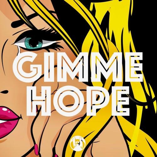 Nari, Stilus Robb - Gimme Hope
