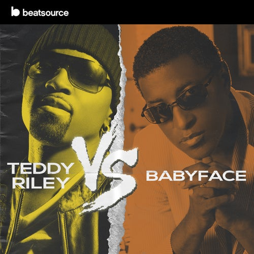 Teddy Riley vs Babyface playlist