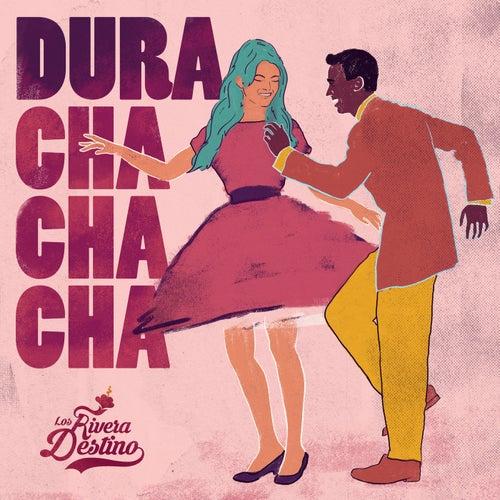 Dura (Cha Cha Cha)