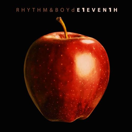 Rhythm & Boyd E1EVEN1H