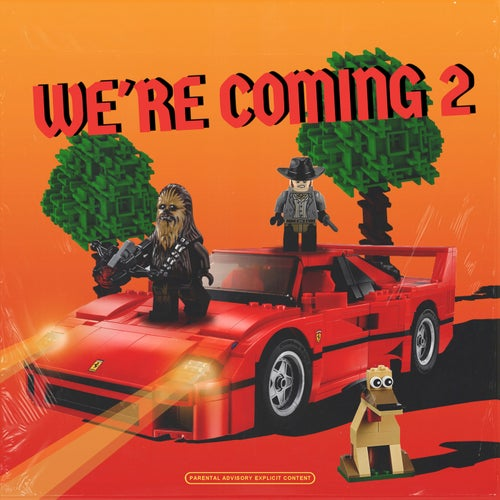 We're Coming 2