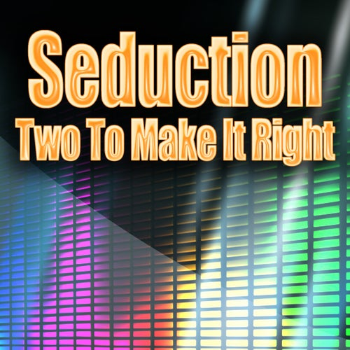Two To Make It Right (Re-Recorded / Remastered)
