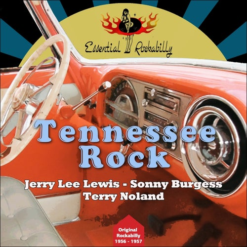 Tennessee Rock (Original Rockabilly 1956 - 1957)
