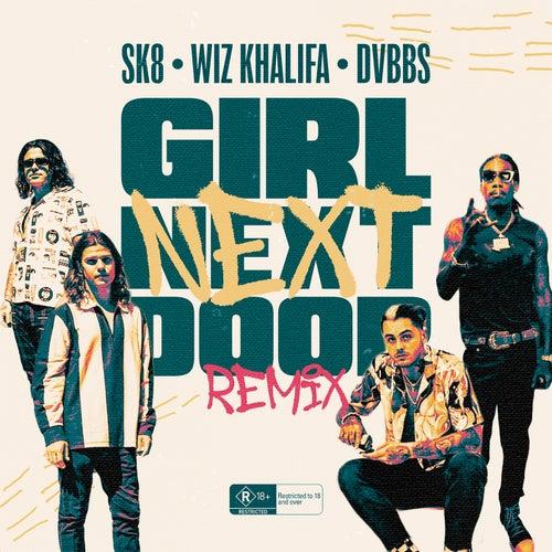 Girl Next Door (Remix) [feat. Wiz Khalifa, DVBBS]