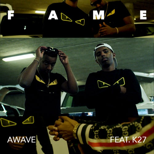 Fame (feat. K27)