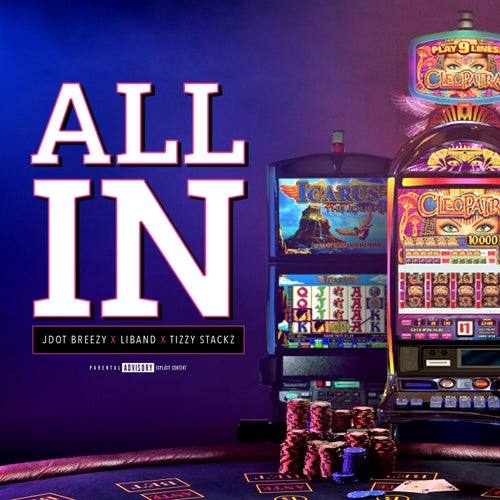 All In (feat. Tizzy Stackz)