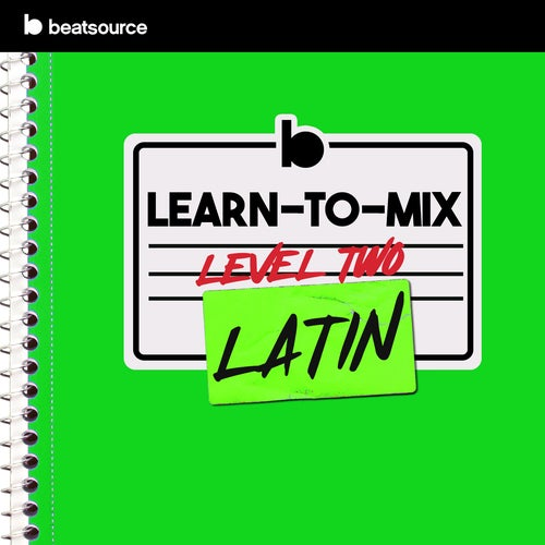 Learn-To-Mix Level 2 - Latin playlist