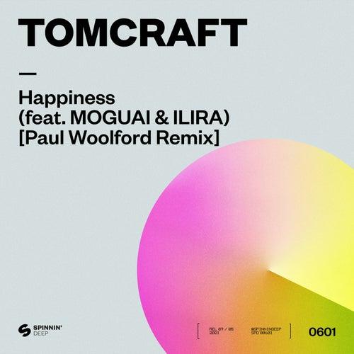 Happiness (feat. MOGUAI & ILIRA) [Paul Woolford Remix]