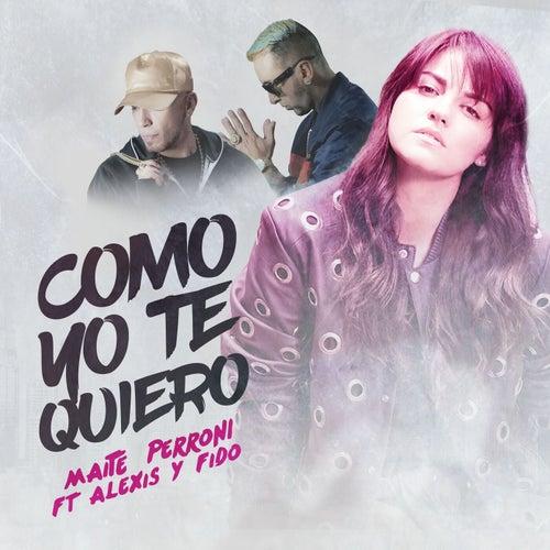 Como Yo Te Quiero (feat. Alexis & Fido)