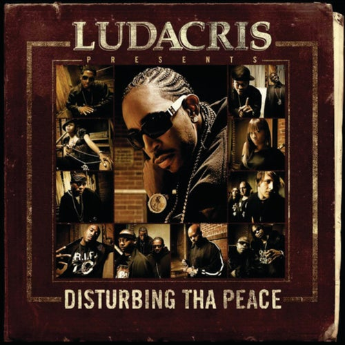 Ludacris Presents...Disturbing Tha Peace