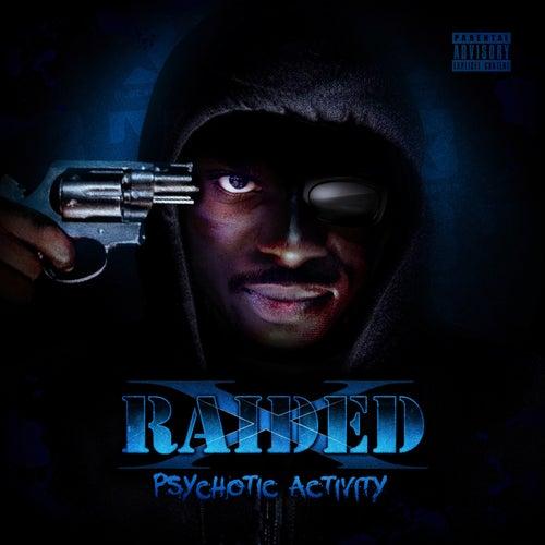 Psychotic Activity