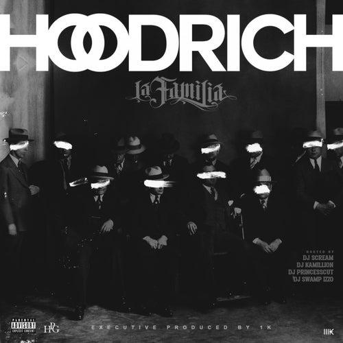 Hoodrich La Familia