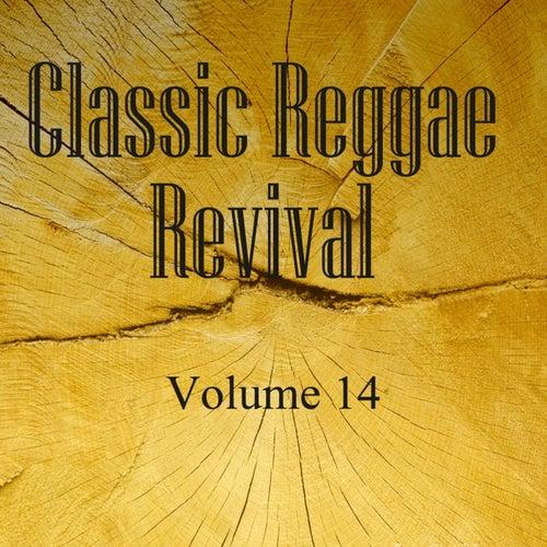 Classic Reggae Revival Vol 14
