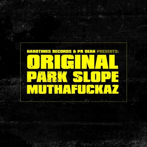 Original Park Slope Muthafuckaz
