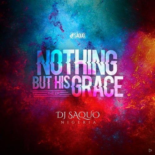 Nothing But His Grace