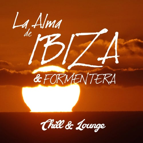 La Alma De Ibiza & Formentera - Chill and Lounge