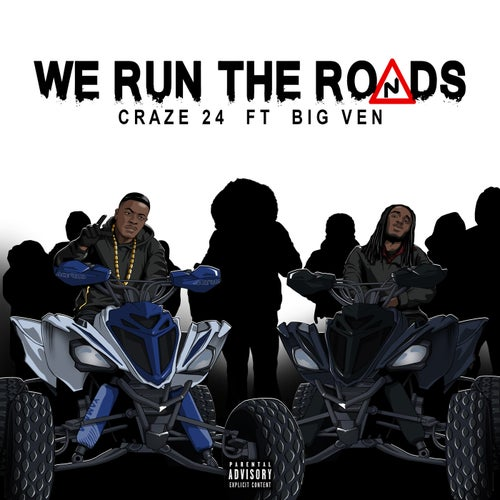 We Run the Roads