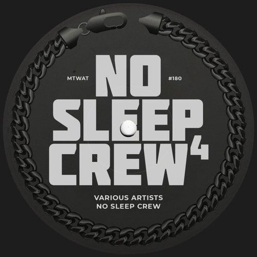 No Sleep Crew 4