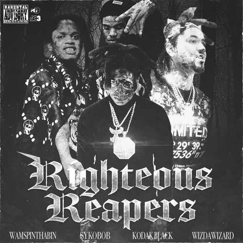 Righteous Reapers (feat. Sykobob, WizDaWizard & Wam SpinThaBin)