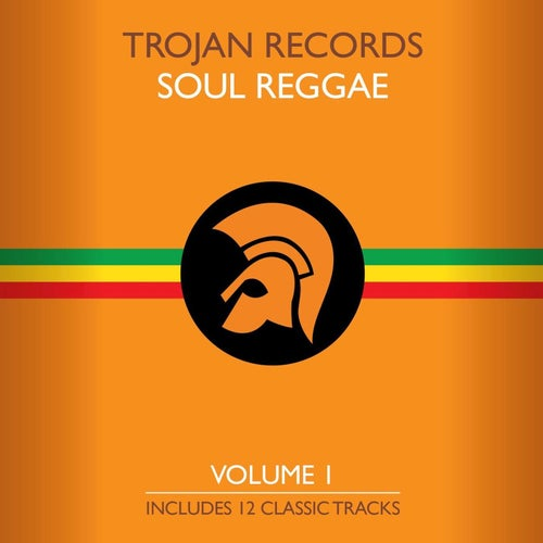 The Best of Trojan Soul Reggae Vol. 1