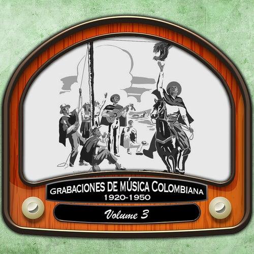 Grabaciones de música Colombiana, Vol. 3 (1920-1950)
