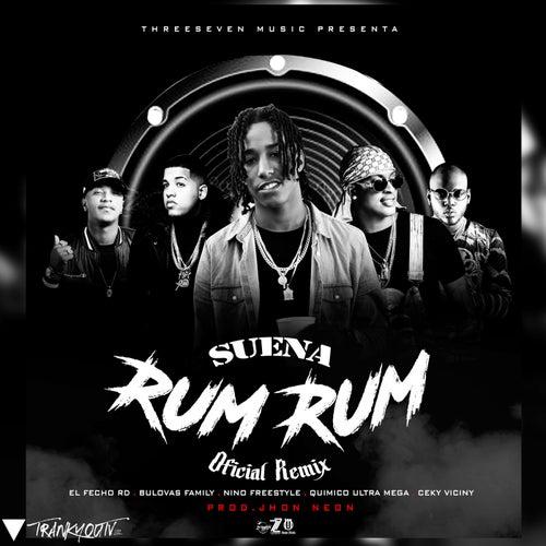 Suena Rum Rum (feat. Quimico Ultra Mega & El Fecho RD) [Remix]