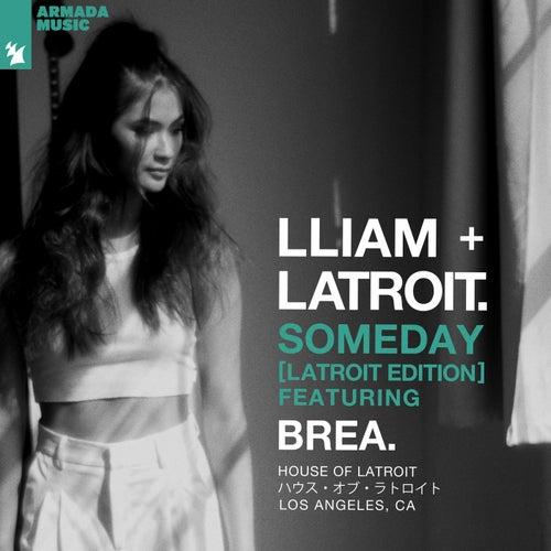 Someday (Latroit Edition)