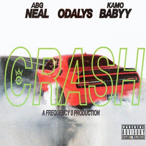 Crash (feat. ABG Neal & KamoBabyy)