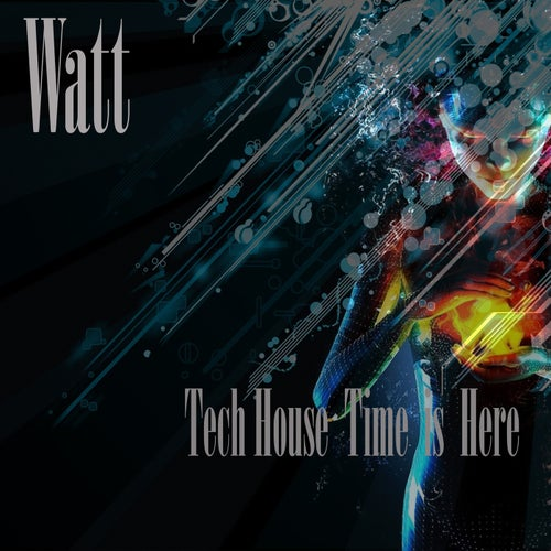 Tech House Time Is Here