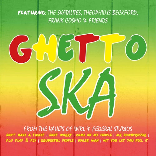 Ghetto Ska, From the Vaults of Wirl & Federal Studios