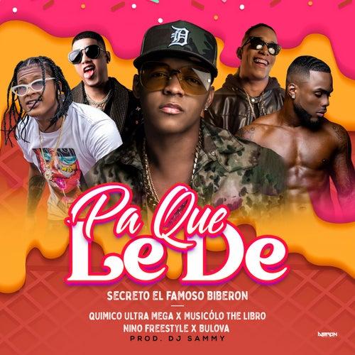 Pa Que Le De (feat. Nino Freestyle & Musicologo the Libro)