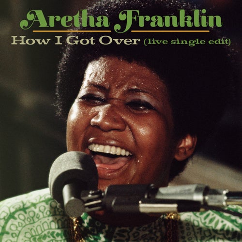 How I Got Over (Live at New Temple Missionary Baptist Church, Los Angeles, January 13, 1972)
