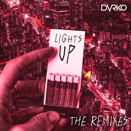 Lights Up (The Remixes)