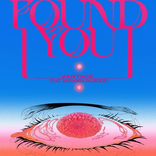 I Found You (feat. Benjamin Ingrosso)