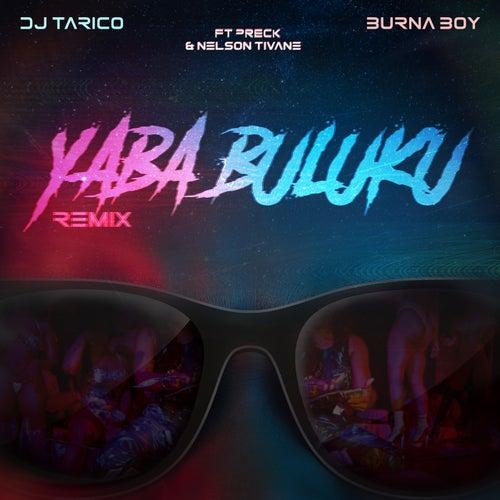 Yaba Buluku  (feat. Preck & Nelson Tivane)(Remix)