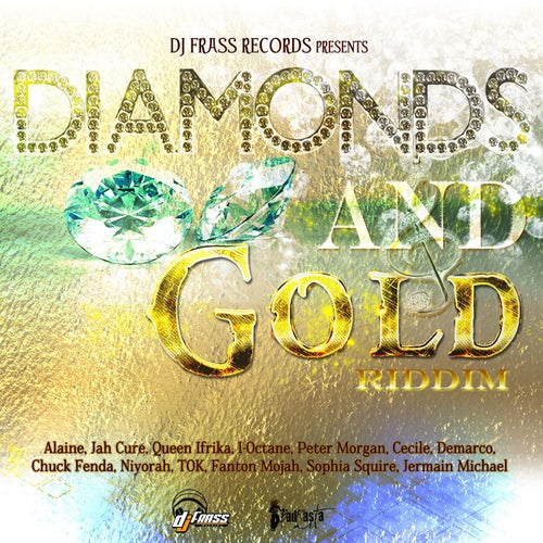 Diamonds and Gold Riddim