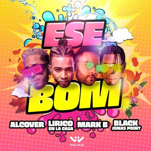 Ese Bom (feat. Black Jonas Point)