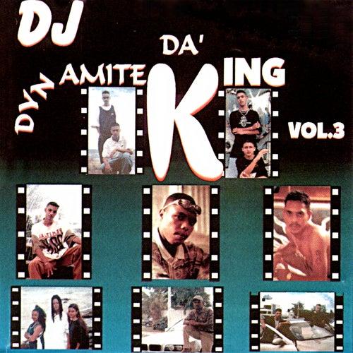 DJ Dynamite, Vol. 3 - DA' King