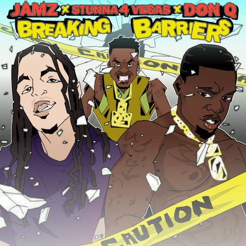 Breaking Barriers (feat. Stunna 4 Vegas, Don Q)