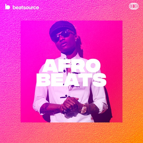 Afrobeats playlist