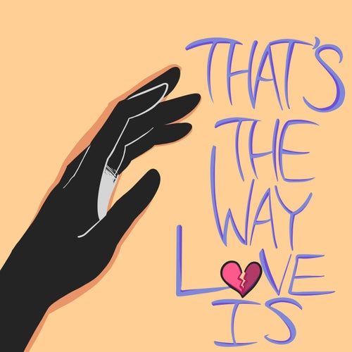 That's The Way Love Is