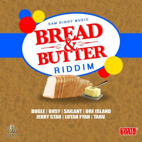 Bread & Butter Riddim