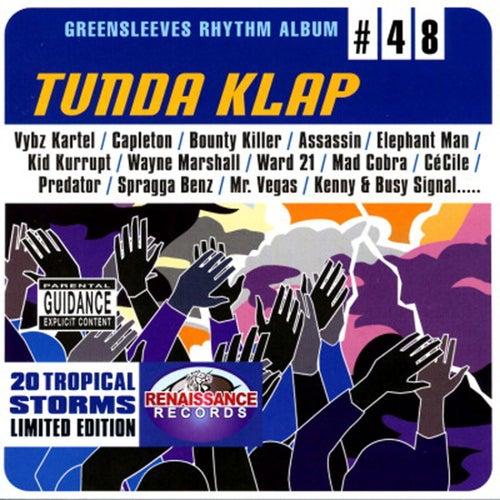 Greensleeves Rhythm Album #48: Tunda Klap